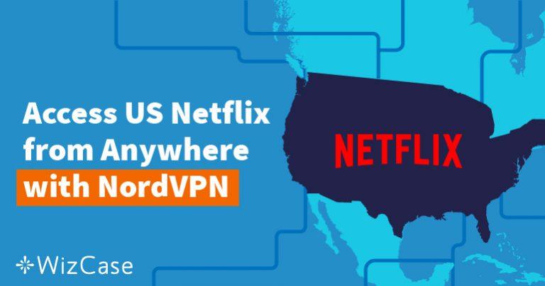 Cómo ver el Netflix americano desde fuera de EE.UU. Wizcase