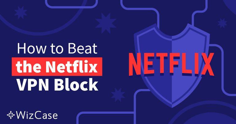 Las 10 mejores VPNs para Netflix en 2020 (+ PRUEBAS GRATUITAS)