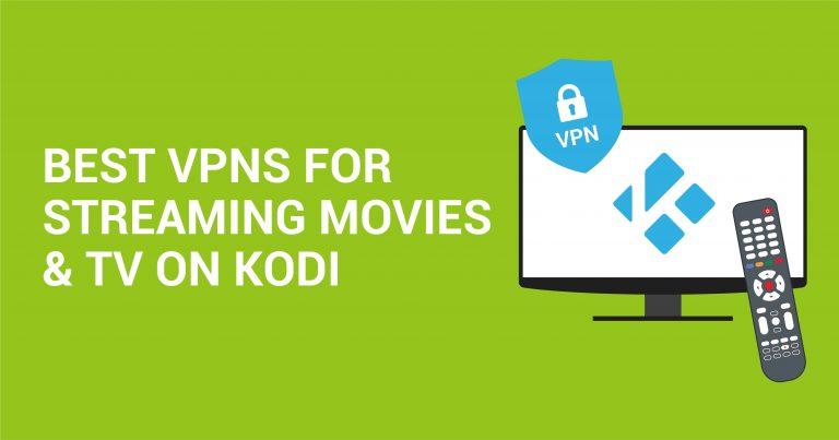5 mejores VPNs para Kodi y streaming seguro (actualizado en 2020)