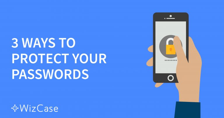 Cómo mantener tus contraseñas ocultas en línea
