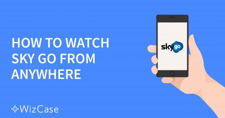 Cómo ver Sky Go desde España (actualizado en 2020)