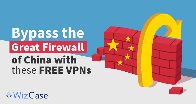 Las 4 mejores VPNs GRATIS para China en 2020 (para iPhone, Android y más)