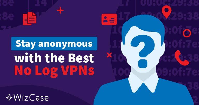 Aquí están las 5 mejores VPNs que no guardan registros para 2019