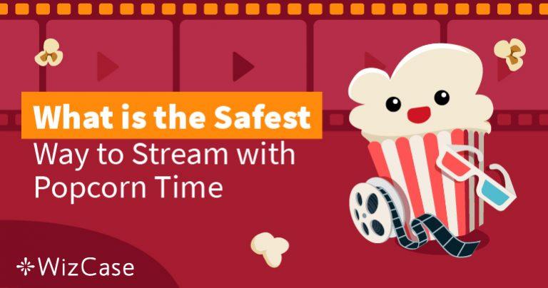 ¿Es Popcorn Time seguro en 2021?