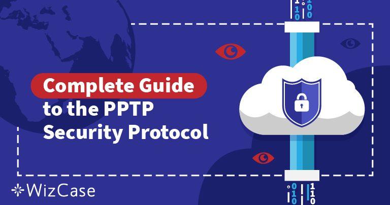 Explicación de Protocolos de Seguridad VPN: Entender el PPTP