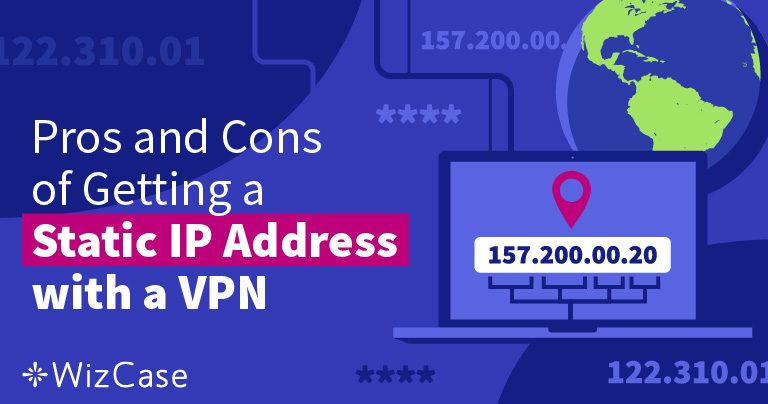 ¿Qué es una IP estática y por qué la necesitas? Wizcase