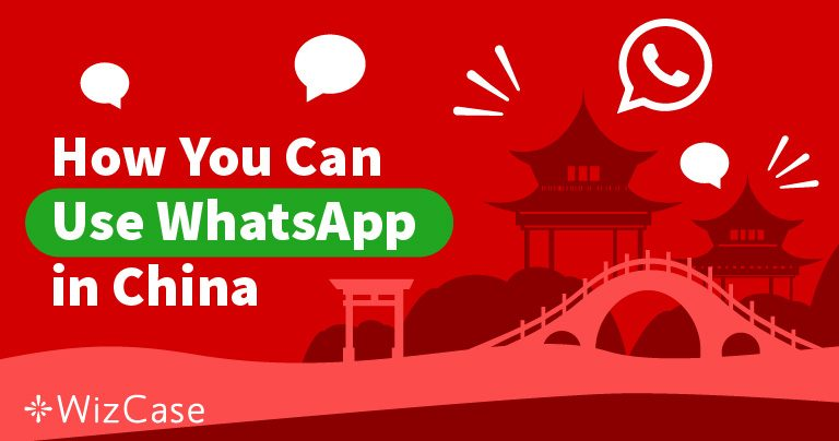 Acceder gratis a WhatsApp en China