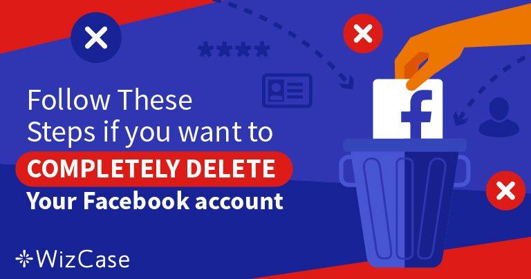 5 Pasos para Borrar el 100% de sus Datos de su Cuenta de Facebook