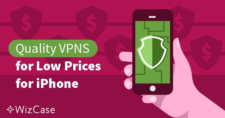 3 mejores VPN baratas en iPhone y guía para instalar OpenVPN