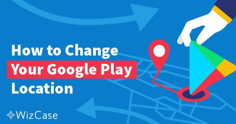 Cómo cambiar las ubicaciones de Google Play