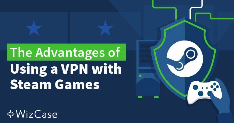 Cómo cambiar tu ubicación de Steam con una VPN en 2019 Wizcase