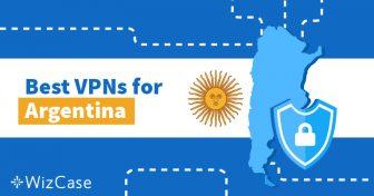 Las mejores VPNs para Argentina Wizcase
