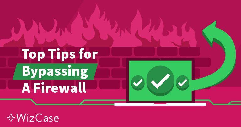 ¿Qué es un firewall y cómo lo evita una VPN? Wizcase