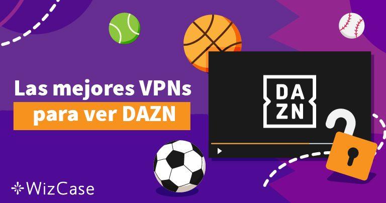 Cómo desbloquear y ver DAZN de Italia, Canadá y Japón – 2019