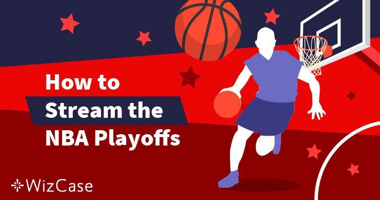 Cómo ver los Playoffs de la NBA 2020 desde cualquier lugar