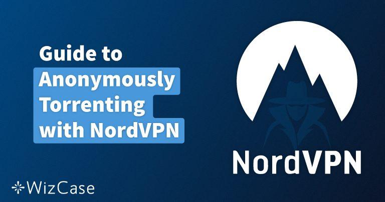 Cómo usar Torrent de manera segura con NordVPN en España en Abril 2020
