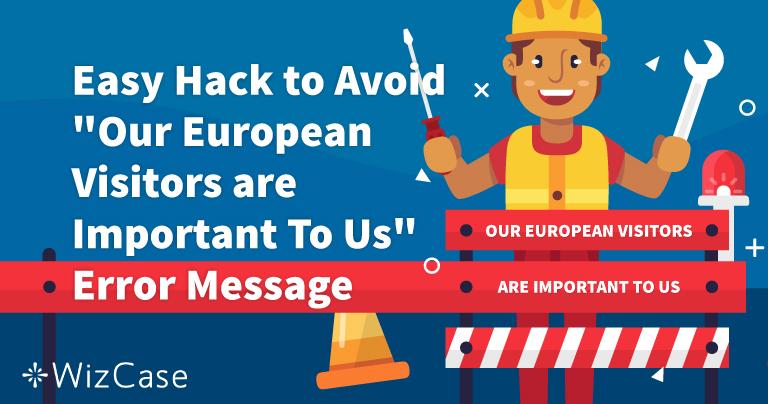 """Cómo solucionar el error """"los visitantes europeos son importantes""""."""