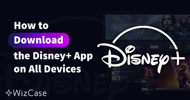 Cómo descargar la app de Disney Plus en todos tus dispositivos