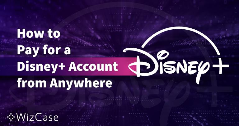 Cómo pagar una cuenta de Disney Plus desde cualquier lugar en 2020