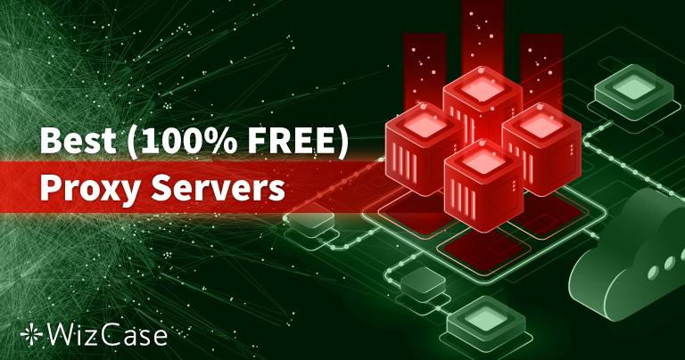Los 9 mejores servidores proxy (100 % GRATIS) en septiembre 2020