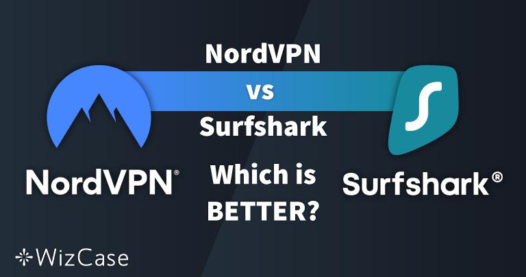 NordVPN vs. Surfshark: 13 tests comparativos y 1 ganador en 2020