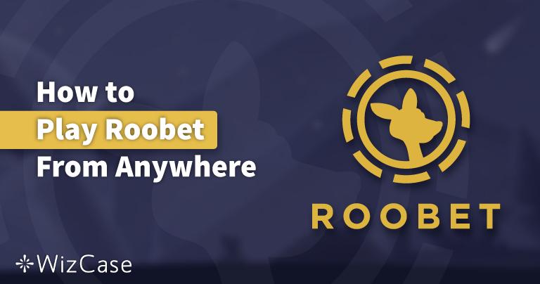 Cómo jugar en Roobet de forma segura desde cualquier lugar