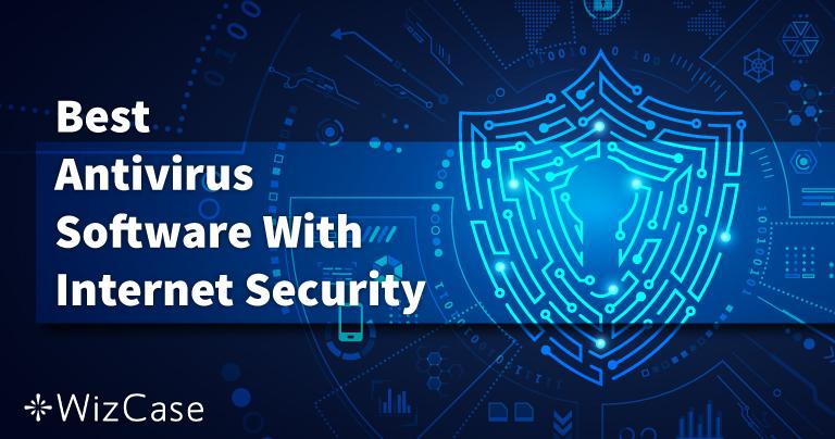 6 mejores antivirus: seguridad en internet para PC, Mac y teléfono 2021