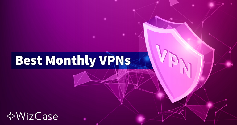 Las 10 mejores VPN mensuales en 2021 (paga sobre la marcha)