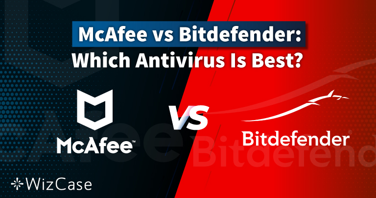 McAfee vs. Bitdefender 2021: ¿Qué antivirus es mejor para ti?
