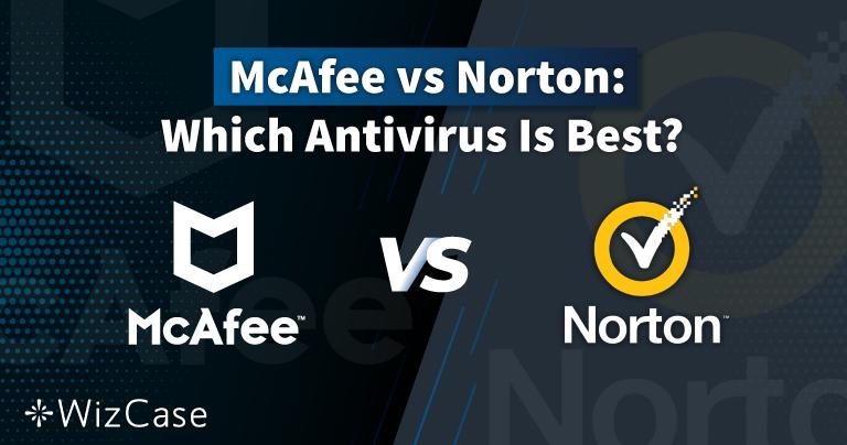 Norton vs McAfee 2021: ¿qué antivirus es mejor?