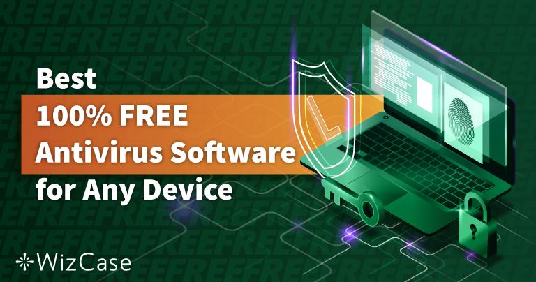 Los 6 mejores antivirus GRATIS para PC, Mac y teléfono móvil (2021)