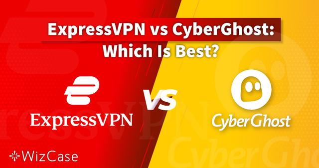 ExpressVPN vs. CyberGhost 2021: ¿cuál es mejor?